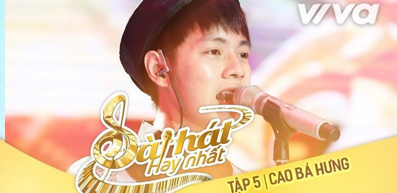 Bản Hit Sing My Song| Tương Tư – Cao Bá Hưng
